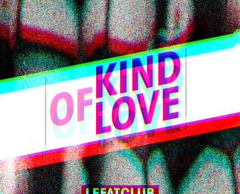 "SM032 - Le Fat Club ""Kind Of Love"""